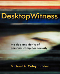 Desktop Witness by Michael A Caloyannides image