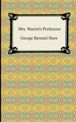 Mrs. Warren's Profession by George Bernard Shaw image