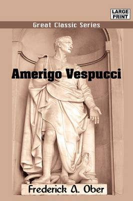 Amerigo Vespucci by Frederick Albion Ober