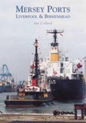 Mersey Ports by Ian Collard