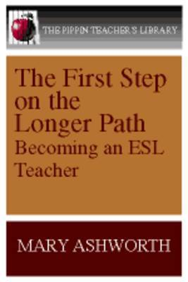 The First Step on the Longer Path by Mary Ashworth image