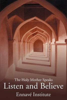 Listen and Believe: The Holy Mother Speaks by Paul Throne image