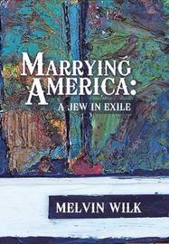 Marrying America by Melvin Wilk image