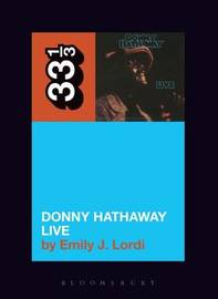 Donny Hathaway's Donny Hathaway Live by Emily J Lordi