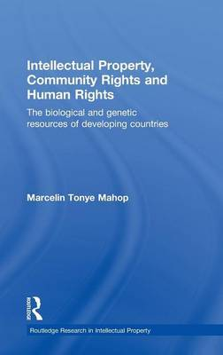 Intellectual Property, Community Rights and Human Rights by Marcelin Tonye Mahop image