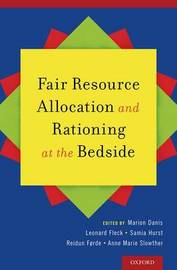 Fair Resource Allocation and Rationing at the Bedside