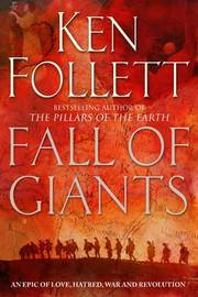 Fall of Giants (Century Trilogy #1) UK Ed. by Ken Follett