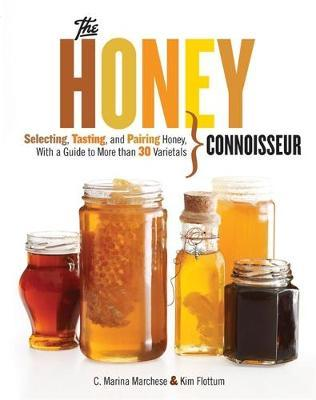 Honey Connoisseur by C. Marina Marchese