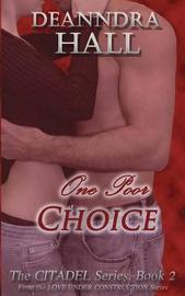 One Poor Choice by Deanndra Hall