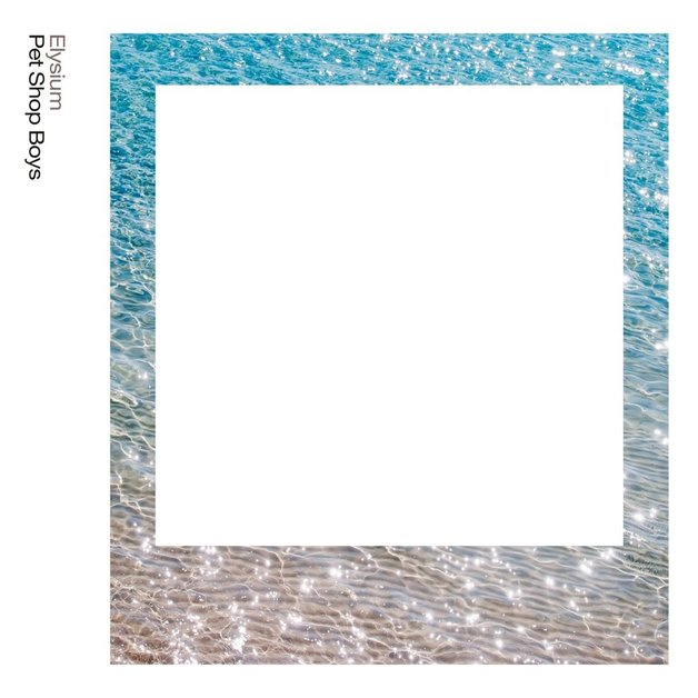 Elysium (2017 Remastered Edition) by Pet Shop Boys