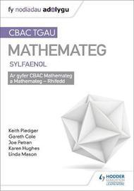 TGAU CBAC Canllaw Adolygu Mathemateg Sylfaenol by Keith Pledger image