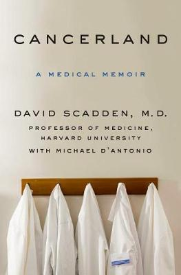 Cancerland by MD David T. Scadden image