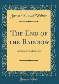 The End of the Rainbow by James Plaisted Webber