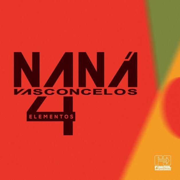 4 Elementos by Nana Vaconcelos