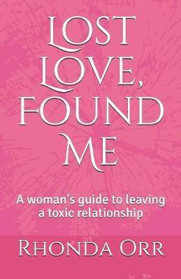 Lost Love, Found Me by Rhonda Orr image