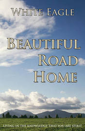 "Beautiful Road Home by ""White Eagle"""