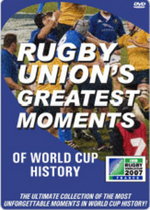 Rugby Union's Greatest Moments Of World Cup History on DVD