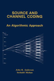 Source and Channel Coding by John B Anderson image