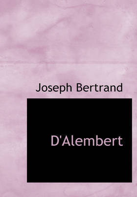 D'Alembert by Joseph Bertrand