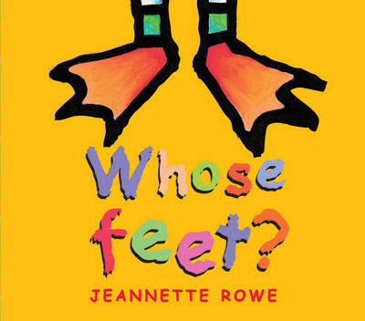 Whose Feet? by Jeanette Rowe image
