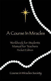 Course in Miracles by Helen Schucman