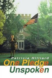 One Pledge Unspoken by Patricia Hilliard image