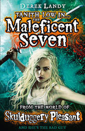 The Maleficent Seven (World of Skulduggery Pleasant) by Derek Landy