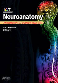 Neuroanatomy: An Illustrated Colour Text by Alan R. Crossman image