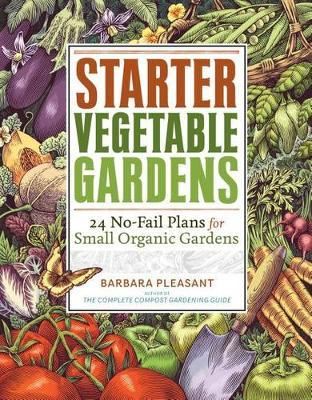 Starter Vegetable Gardens by Barbara Pleasant image
