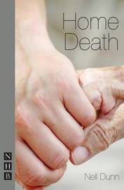 Home Death by Nell Dunn