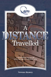 A Distance Travelled by Terence Kearey