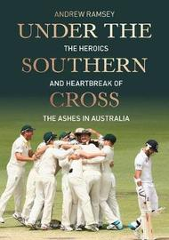 Under the Southern Cross by Cricket Australia