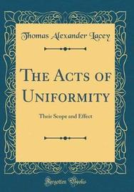 The Acts of Uniformity by Thomas Alexander Lacey image