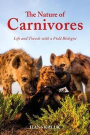 The Nature of Carnivores by Hans Kruuk