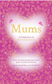 Mums: A Celebration of Motherhood image