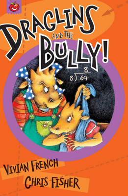 Draglins and the Bully by Vivian French image