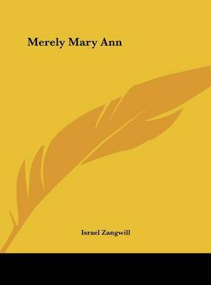 Merely Mary Ann by Israel Zangwill image