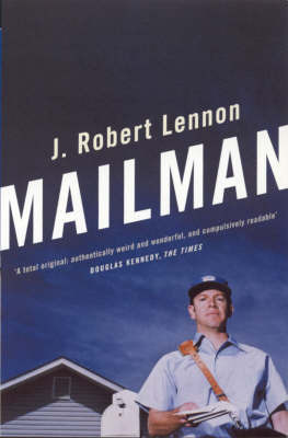 Mailman by J.Robert Lennon