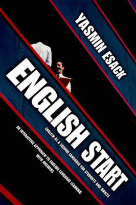English Start: English as a Second Language for Students and Adults by Yasmin Esack