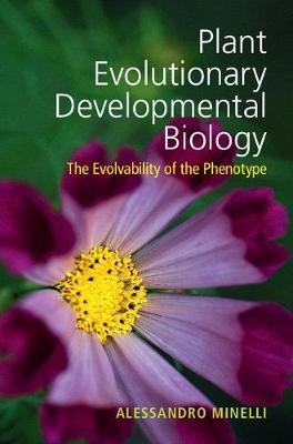 Plant Evolutionary Developmental Biology by Alessandro Minelli