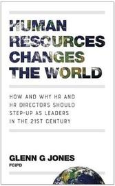 Human Resources Changes the World by Glenn G Jones