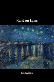 Kant on Laws by Eric Watkins