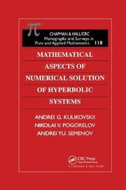 Mathematical Aspects of Numerical Solution of Hyperbolic Systems by A.G. Kulikovskii