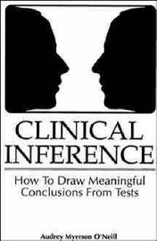 Clinical Inference: How to Draw Meaningful Conclusions from Psychological Tests by Audrey Myerson O'Neill image