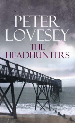 The Headhunters by Peter Lovesey image