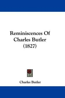 Reminiscences Of Charles Butler (1827) by Charles Butler image