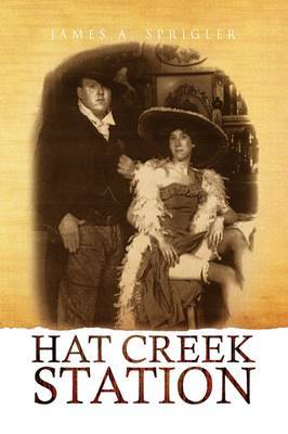 Hat Creek Station by James A. Sprigler image