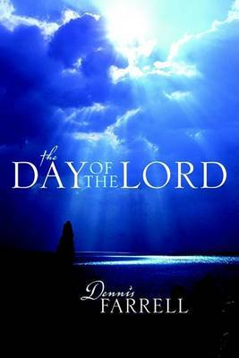 The Day of the Lord by Dennis Farrell image