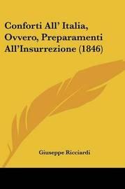 Conforti All' Italia, Ovvero, Preparamenti All'Insurrezione (1846) by Giuseppe Ricciardi image