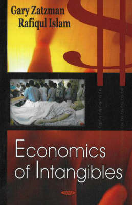 Economics of Intangibles by Gary M Zatzman